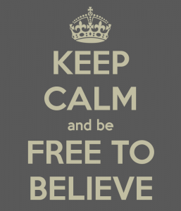 keep-calm-and-be-free-to-believe