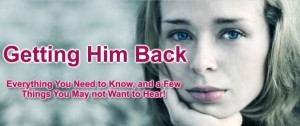 how to get him back again